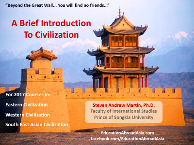 Brief Introduction to Civilization - Steven Andrew Martin PhD - Southeast Asian Civilization - Asian Studies