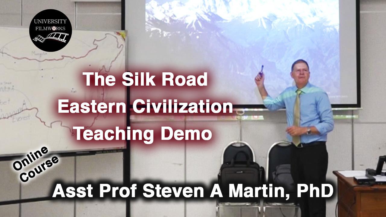 Silk Road   Eastern Civilization   Associate Professor Application   Dr Steven Andrew Martin   Prince of Songkla University   Phuket Thailand
