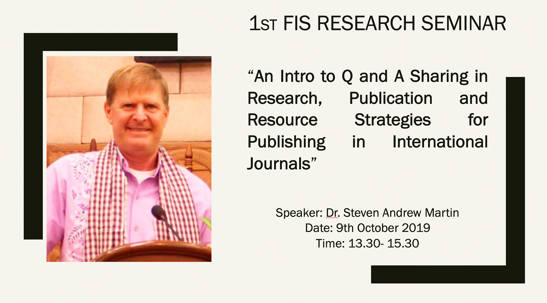 Asst Prof Dr Steven A Martin | Faculty of International Studies | 1st FIS Research Seminar | Prince of Songkla University