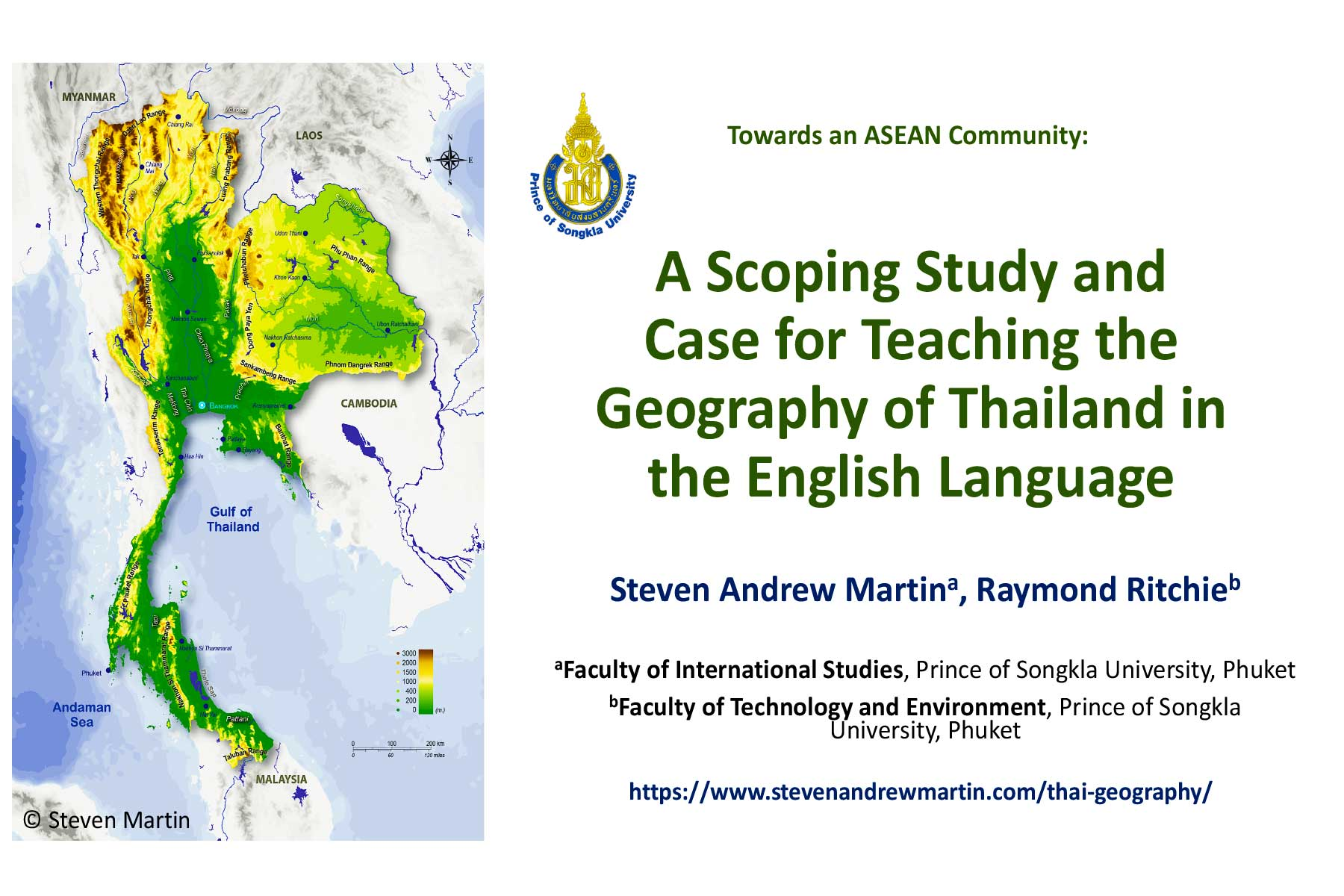 Martin, S. A., & Ritchie, R. (2018).Towards an ASEAN community: A scoping study and case for teaching the geography of Thailand in the English language.